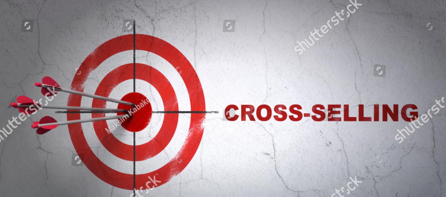 Kỹ thuật Up sale, Cross sell trong kinh doanh và cách triển khai hiệu quả